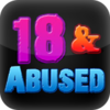 18 & Abused Review